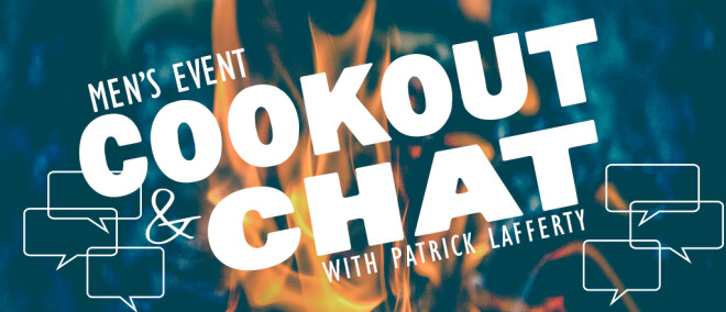 Men's Cookout & Chat