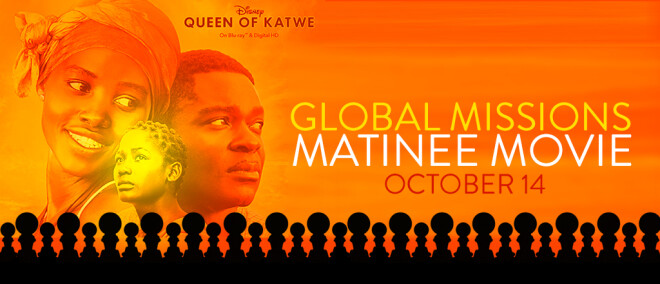 Global Missions Matinee Movie