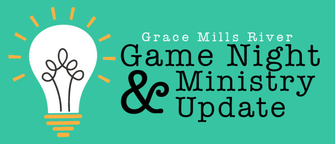 Fall Game Night & Ministry Update