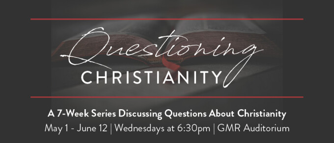 Questioning Christianity - Week 5 - Morality