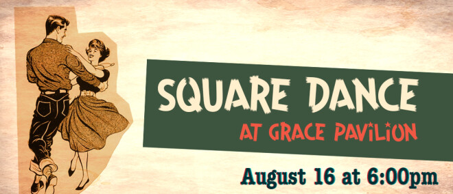 Square Dance, July 12