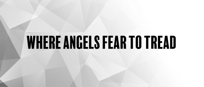Where Angels Fear to Tread: Week 3 - Fidelity in Sexual Intimacy
